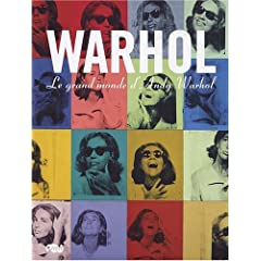 Warhol : Le grand monde d'Andy Warhol - Catalogue de l'exposition