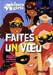 KINRA GIRLS - FAITES UN VoeU - TOME 16