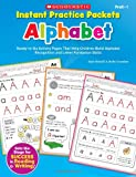 Instant Practice Packets: Alphabet: Ready-to-Go Activity Pages That Help Children Build Alphabet Recognition and Letter Formation Skills (Teaching Resources) (0545305861) by Novelli, Joan