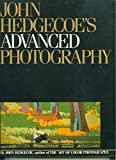 John Hedgecoe's Advanced photography (0671462407) by Hedgecoe, John