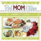Real Mom Kitchen: 10 New Recipes