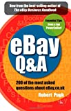 Robert Pugh eBay Q&A: 200 of the most asked questions about eBay.co.uk