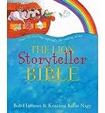 [(The Lion Storyteller Bible )] [Author: Bob Hartman] [Apr-2014] Bob Hartman
