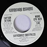 Captain Beyond 45 RPM Sufficiently Breathless / Sufficiently Breathless