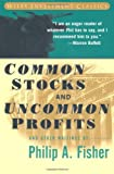 Common Stocks and Uncommon Profits and Other Writings (Wiley Investment Classics) (047111927X) by Philip A. Fisher