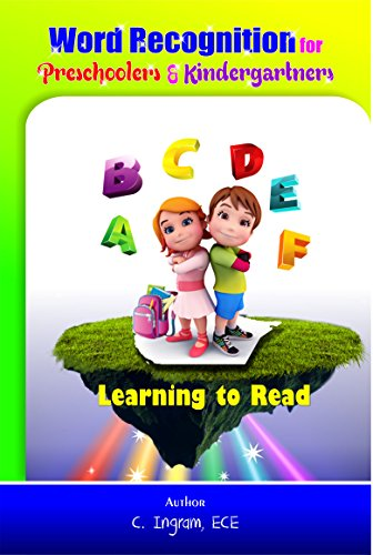 Free Kindle Book : Word Recognition for Preschoolers & Kindergartners: Getting Ready to Read