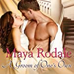 A Groom of One's Own: Writing Girls, Book 1 | Maya Rodale