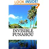 Invisible Punahou