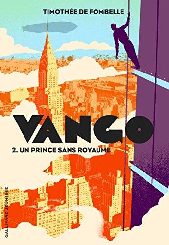 Timothée de Fombelle - Vango (Tome 2) - Un prince sans royaume (Romans Ado)