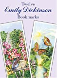 By Emily Dickinson Twelve Emily Dickinson Bookmarks (Dover Bookmarks)