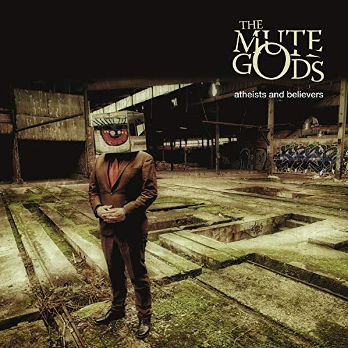 CD : THE MUTE GODS - Atheists And Believers (CD)