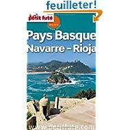 Petit Futé Navarre - Pays Basque - Rioja