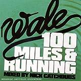 100 Miles & Running