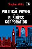 img - for The Political Power of the Business Corporation book / textbook / text book