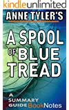 A Spool of Blue Thread: by Anne Tyler BookNotes: A Summary Guide