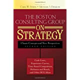 The Boston Consulting Group on Strategy: Classic Concepts and New Perspectivespar Carl W. Stern