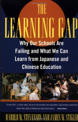 Learning Gap: Why Our Schools Are Failing and What We Can...