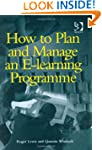 How to Plan and Manage an e-Learning...