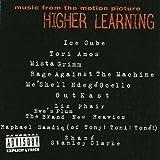 echange, troc Higher Learning - Ost (ice Cube-T.amos-Ratm-Etc..)