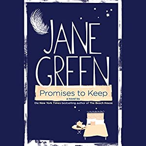 Promises to Keep | [Jane Green]