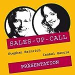 Präsentieren (Sales-up-Call) | Stephan Heinrich,Isabel Garcia