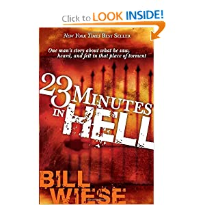 Download ebook 23 Minutes In Hell: One Man's Story About What He Saw, Heard, and Felt in that Place of Torment