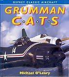Image of Grumman Cats (Osprey Classic Aircraft)