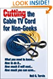 Cutting the Cable TV Cord for Non-Geeks