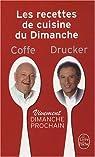 Les recettes de cuisine du Dimanche : Vivement dimanche prochain par Drucker