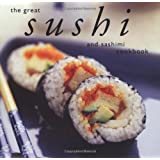 The Great Sushi & Sashimi cookbook (Great Seafood Series)