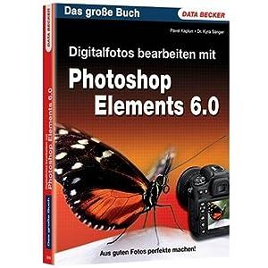 eBook Cover für  Das grosse Buch Digitalfotos bearbeiten mit Photoshop Elements 6 0