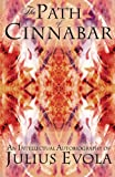 The Path of Cinnabar (1907166025) by Evola, Julius