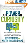 The Power of Curiosity: How to Have R...