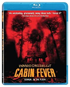 Cabin Fever: Unrated Director's Cut