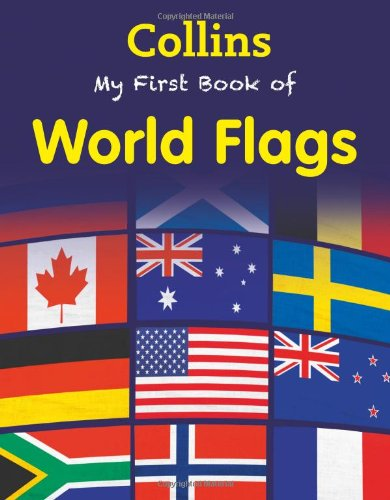 My First Book of World Flags (My First)