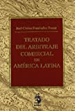 img - for Tratado del Arbitraje Comercial en Am  rica Latina book / textbook / text book