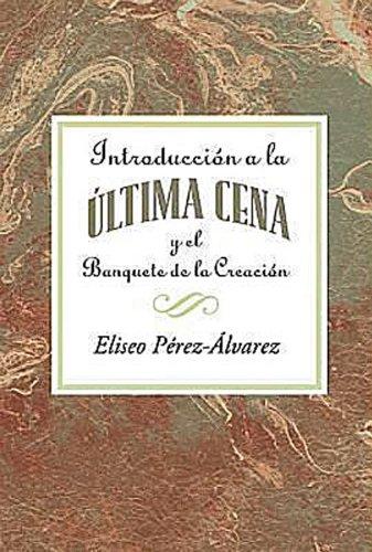 Association for Hispanic Theological Education - Introduccion a la Ultima Cena AETH