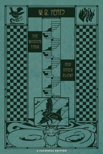 The Winding Stair and Other Poems: A Facsimile Edition, William Butler Yeats