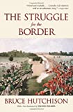 img - for The Struggle for the Border book / textbook / text book