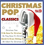 Various Christmas Pop Classics; Vol.2; incl. When a child is born; Christmas in my heart; Hijo de la luna; Christmas time; Happy Xmas (War is over); Do they know its christmas; Silent night; Wonderful dream (Holidays are coming); Here comes santa claus;