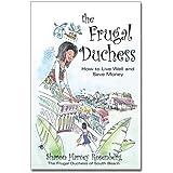 The Frugal Duchess ~ Sharon Harvey Rosenberg