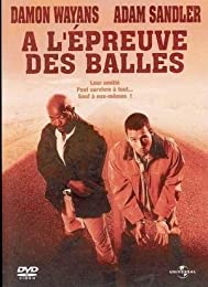 A L'épreuve Des Balles