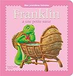 Franklin a une petite soeur