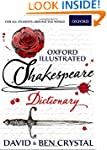 Oxford Illustrated Shakespeare Dictio...