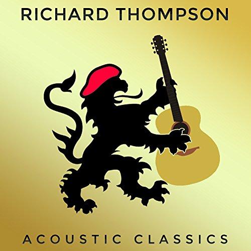 Richard Thompson-Acoustic Classics-CD-FLAC-2014-JLM Download