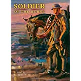 Soldier of the Horseby Robert W. Mackay