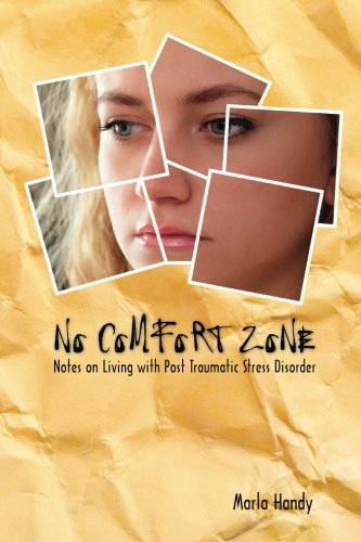 no-comfort-zone-notes-on-living-with-post-traumatic-stress-disorder