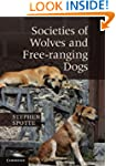 Societies of Wolves and Free-ranging...