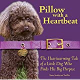 Pillow With A Heartbeat ~ Nancy Stanley