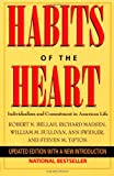 Habits of the Heart: Individualism and Commitment in American Life (0520205685) by Robert N. Bellah